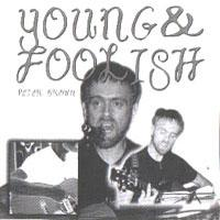 Young & Foolish